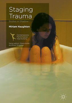 Haughton, Miriam - Staging Trauma, e-kirja