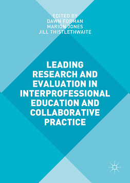 Forman, Dawn - Leading Research and Evaluation in Interprofessional Education and Collaborative Practice, ebook