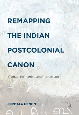 Menon, Nirmala - Remapping the Indian Postcolonial Canon, e-bok