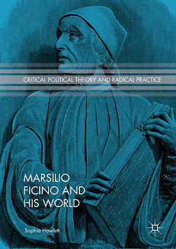 Howlett, Sophia - Marsilio Ficino and His World, ebook