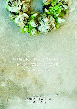 Ewence, Hannah - Minorities and the First World War, e-bok