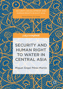Martín, Miguel Ángel Pérez - Security and Human Right to Water in Central Asia, e-bok