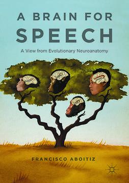 Aboitiz, Francisco - A Brain for Speech, ebook