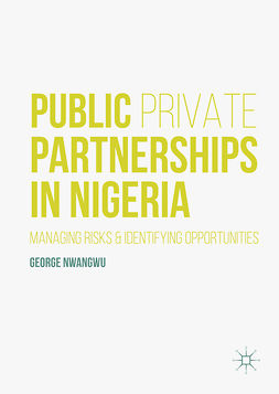 Nwangwu, George - Public Private Partnerships in Nigeria, e-bok