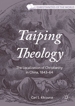 Kilcourse, Carl S. - Taiping Theology, ebook