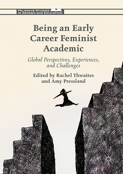 Pressland, Amy - Being an Early Career Feminist Academic, e-bok