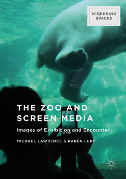 Lawrence, Michael - The Zoo and Screen Media, ebook
