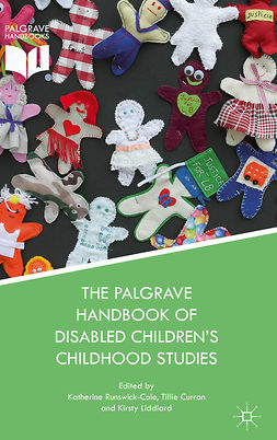 Curran, Tillie - The Palgrave Handbook of Disabled Children's Childhood Studies, e-bok