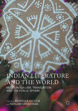 Ciocca, Rossella - Indian Literature and the World, e-bok