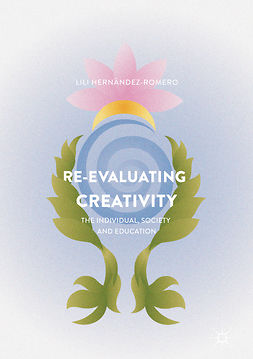 Hernández-Romero, Lili - Re-evaluating Creativity, ebook
