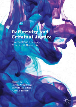 Armstrong, Sarah - Reflexivity and Criminal Justice, e-bok