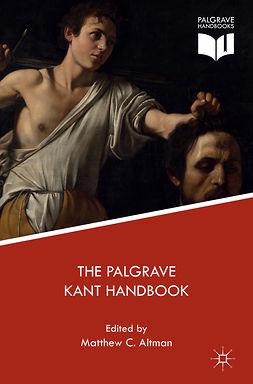Altman, Matthew C. - The Palgrave Kant Handbook, e-bok