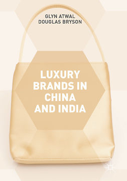 Atwal, Glyn - Luxury Brands in China and India, ebook
