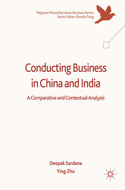 Sardana, Deepak - Conducting Business in China and India, e-kirja