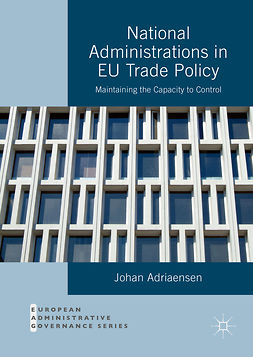 Adriaensen, Johan - National Administrations in EU Trade Policy, ebook