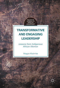 Madimbo, Maggie - Transformative and Engaging Leadership, e-bok