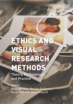 Cox, Susan - Ethics and Visual Research Methods, e-kirja