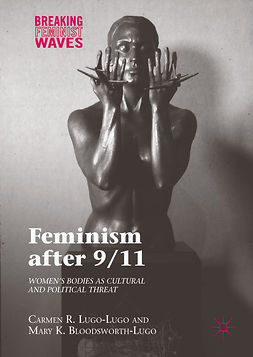 Bloodsworth-Lugo, Mary K. - Feminism after 9/11, ebook