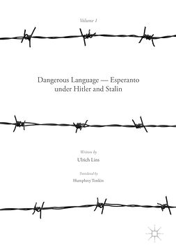 Lins, Ulrich - Dangerous Language — Esperanto under Hitler and Stalin, ebook