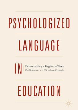 Bekerman, Zvi - Psychologized Language in Education, ebook