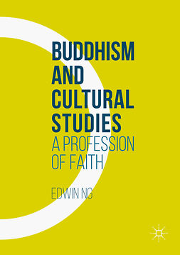 Ng, Edwin - Buddhism and Cultural Studies, e-bok