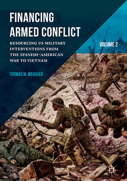 Meagher, Thomas M. - Financing Armed Conflict, Volume 2, ebook