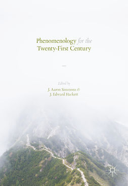 Hackett, J. Edward - Phenomenology for the Twenty-First Century, e-bok