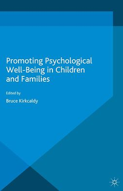 Kirkcaldy, Bruce - Promoting Psychological Well-Being in Children and Families, ebook