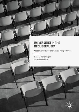 Coşar, Simten - Universities in the Neoliberal Era, e-bok