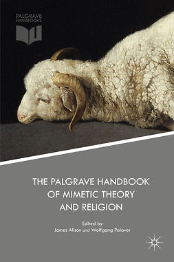Alison, James - The Palgrave Handbook of Mimetic Theory and Religion, e-bok