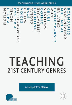 Shaw, Katy - Teaching 21st Century Genres, ebook