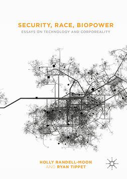 Randell-Moon, Holly - Security, Race, Biopower, e-bok
