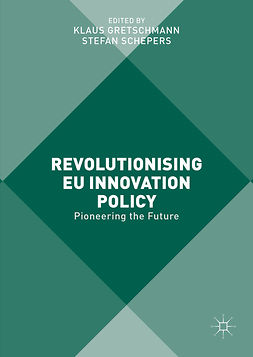 Gretschmann, Klaus - Revolutionising EU Innovation Policy, ebook