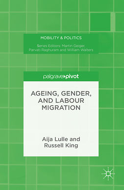 King, Russell - Ageing, Gender, and Labour Migration, ebook