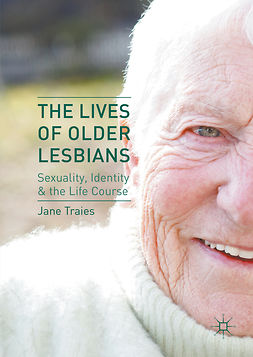 Traies, Jane - The Lives of Older Lesbians, ebook