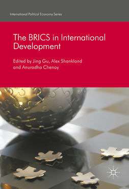 Chenoy, Anuradha - The BRICS in International Development, ebook
