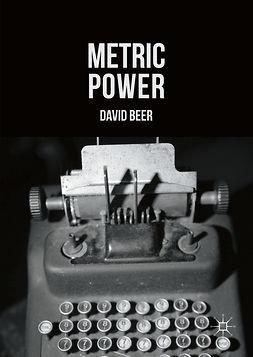 Beer, David - Metric Power, e-bok