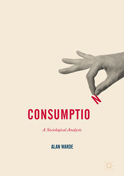 Warde, Alan - Consumption, ebook
