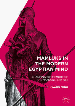 Sung, Il Kwang - Mamluks in the Modern Egyptian Mind, ebook