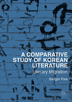 Park, Sangjin - A Comparative Study of Korean Literature, e-bok