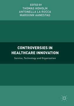 Aanestad, Margunn - Controversies in Healthcare Innovation, ebook