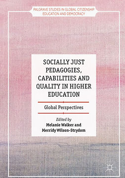 Walker, Melanie - Socially Just Pedagogies, Capabilities and Quality in Higher Education, ebook