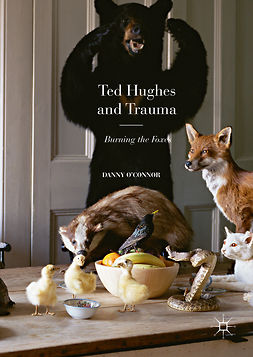 O'Connor, Danny - Ted Hughes and Trauma, ebook