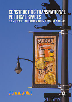 Schütze, Stephanie - Constructing Transnational Political Spaces, e-bok