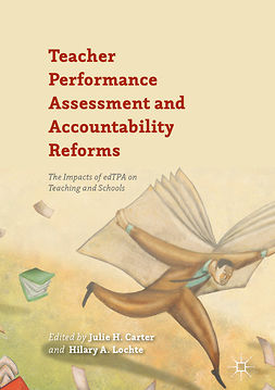 Carter, Julie H. - Teacher Performance Assessment and Accountability Reforms, ebook