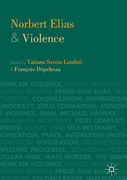 Dépelteau, François - Norbert Elias and Violence, ebook