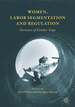 Murray, Georgina - Women, Labor Segmentation and Regulation, ebook