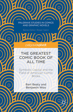 Beaty, Bart - The Greatest Comic Book of All Time, ebook