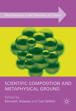 Aizawa, Kenneth - Scientific Composition and Metaphysical Ground, e-kirja