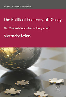 Bohas, Alexandre - The Political Economy of Disney, e-kirja